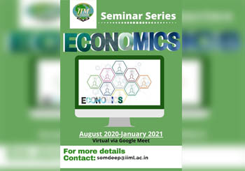 IIM Lucknow Seminar Series- Economics, August 2020-January 2021