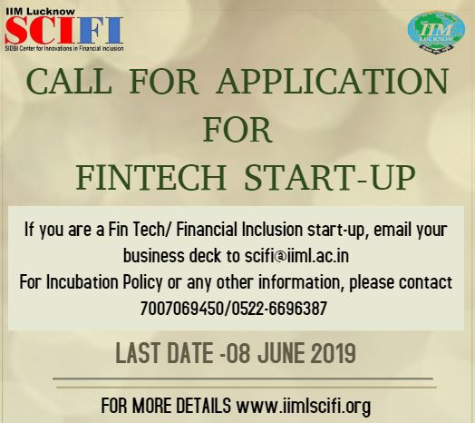 IIM Lucknow- SCIFI : Inviting FinTech Start-ups for Incubation